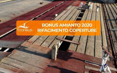 Bonus Amianto 2020: rifacimento coperture